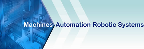 Machines Automation Robotic Systems are cost effective automation specialists.